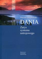 Dania Zarys systemu ustrojowego - Marian Grzybowski | mała okładka