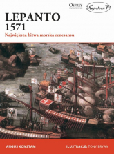 Lepanto 1571 Największa bitwa morska renesansu - Angus Konstam   mała okładka