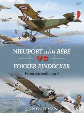 Nieuport 11/16 Bebe vs Fokker Eindecker Front zachodni 1916 -  | mała okładka