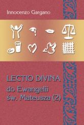 Lectio Divina 24 Do Ewangelii Św Mateusza 2 Kazanie na Górze - Innocenzo Gargano   mała okładka