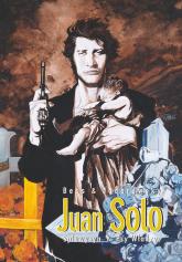 Juan Solo Tom 1/2 Spluwysyn/Psy Władzy - zbiorowa Praca | mała okładka