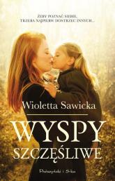 Wyspy szczęśliwe - Wioletta Sawicka | mała okładka
