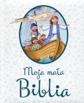 Moja mała Biblia - Juliet David | mała okładka