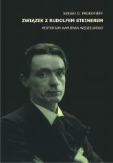 Związek z Rudolfem Steinerem Misterium Kamienia Węgielnego - Prokofieff Sergej O. | mała okładka