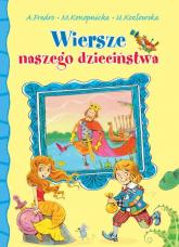 Wiersze naszego dzieciństwa - Fredro Aleksander, Konopnicka Maria, Kozłowsk | mała okładka