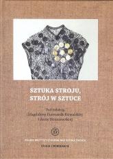 Sztuka stroju, strój w sztuce - zbiorowa Praca | mała okładka