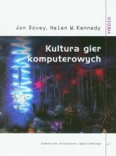 Kultura gier komputerowych - Dovey Jon, Kennedy Helen W. | mała okładka
