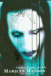 Trudna droga z piekła - Manson Marilyn, Strauss Neil | mała okładka