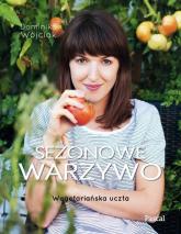 Sezonowe warzywo - Dominika Wójciak | mała okładka