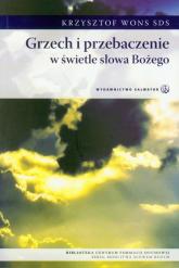 Grzech i przebaczenie w świetle słowa Bożego - Krzysztof Wons   mała okładka