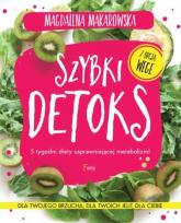 Szybki detoks 5 tygodni diety usprawniającej metabolizm! - Magdalena Makarowska | mała okładka