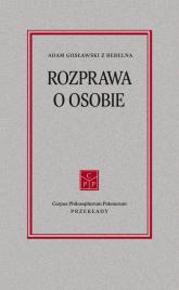 Rozprawa o osobie - Adam Gosławski | mała okładka