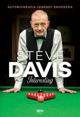 Steve Davis Interesting Autobiografia legendy snookera - Davis Steve, Hardy Lance | mała okładka