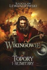 Wikingowie 3 Topory i sejmitary - Radosław Lewandowski | mała okładka