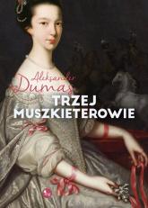 Trzej muszkieterowie - Aleksander Dumas | mała okładka