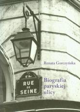 Rue de Seine Biografia paryskiej ulicy - Renata Gorczyńska | mała okładka