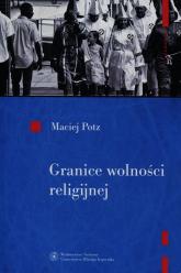 Granice wolności religijnej - Maciej Potz | mała okładka