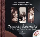 Opowieści białostockie + 2 CD Jak to na Podlasiu drzewiej bywało... - Szczygieł-Rogowska Jolanta, Gordiejew-Pobot   | mała okładka