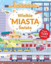 Wielkie Miasta Świata Poznaję Świat + naklejki -    mała okładka
