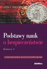 Podstawy nauk o bezpieczeństwie - Korzeniowski Leszek F. | mała okładka