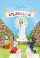 Matka Boska z Fatimy - Ewa Stadtmüller | mała okładka