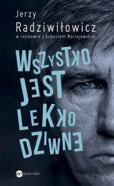 Wszystko jest lekko dziwne - Radziwiłowicz Jerzy, Maciejewski Łukasz | mała okładka