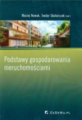Podstawy gospodarowania nieruchomościami - Maciej Nowak | mała okładka