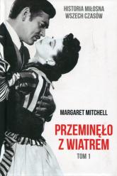 Przeminęło z wiatrem Tom 1 - Margaret Mitchell | mała okładka