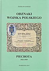 Odznaki Wojska Polskiego Piechota 1921-1939 - Zdzisław Sawicki | mała okładka