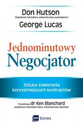 Jednominutowy Negocjator Sztuka zawierania korzystniejszych kontraktów - Hutson Don, Lucas George | mała okładka