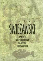Dzieje europejskiej filozofii klasycznej - Stefan Swieżawski | mała okładka