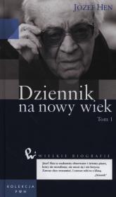Dziennik na nowy wiek Tom 1 - Józef Hen | mała okładka