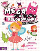 Megazabawy i kolorowanki dla dziewczynek - zbiorowa praca | mała okładka