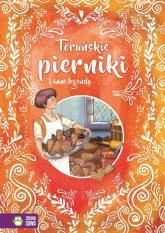 Toruńskie pierniki i inne legendy - zbiorowa praca | mała okładka