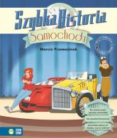 Szybka historia samochodu - zbiorowa praca | mała okładka