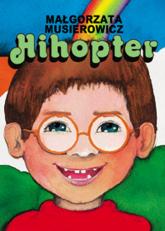 Hihopter - Małgorzata Musierowicz | mała okładka