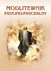 Modlitewnik pasyjno-paschalny - praca zbiorowa, pod red. Ireneusza Korpysia,  | mała okładka