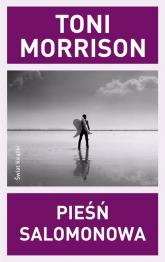 Pieśń Salomonowa - Toni Morrison | mała okładka