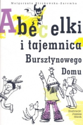 Abecelki i tajemnica Bursztynowego Domu - Małgorzata Strękowska-Zaremba | mała okładka
