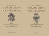 Carmina latina Poezja łacińska Część 1 i 2 - Jan Kochanowski   mała okładka