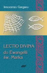 Lectio Divina 3 Do Ewangelii Św Marka - Innocenzo Gargano   mała okładka