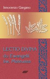 Lectio Divina 2 Do Ewangelii Św Mateusza - Innocenzo Gargano   mała okładka