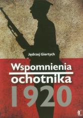 Wspomnienia ochotnika 1920 - Jędrzej Giertych | mała okładka