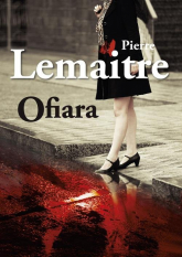 Ofiara - Pierre Lemaitre | mała okładka