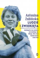 Ludzie i zwierzęta - Antonina Żabińska | mała okładka