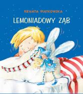 Lemoniadowy ząb - Renata Piątkowska | mała okładka