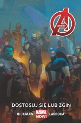 Avengers -  Dostosuj się lub zgiń Tom 5 - Jonathan Hickman | mała okładka