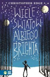 Wiele światów Albiego Brighta - Christopher Edge | mała okładka
