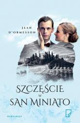Szczęście w San Miniato - Jean d'Ormesson | mała okładka
