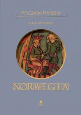 Początki państw Norwegia - Jakub Morawiec | mała okładka